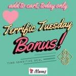 Terrific Tuesday Bonus